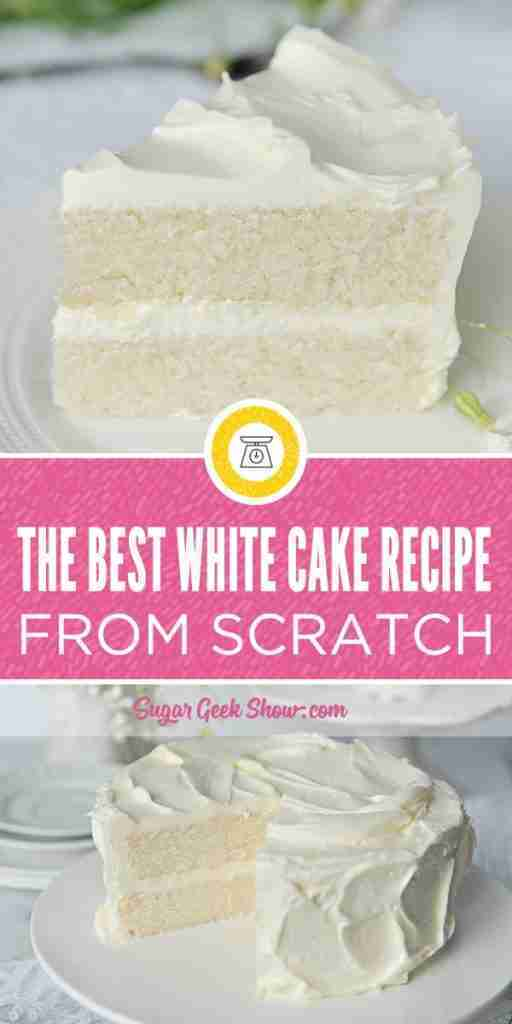 Seriously the best white cake recipe