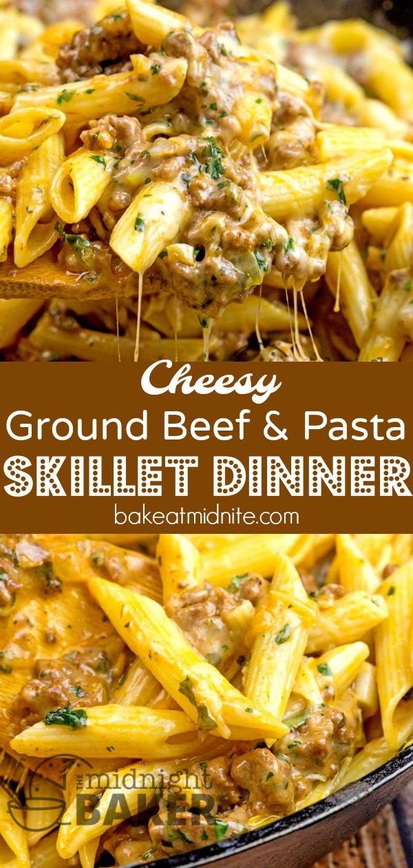 Cheesy Ground Beef Pasta Skillet – The Midnight Baker – Easy Recipe