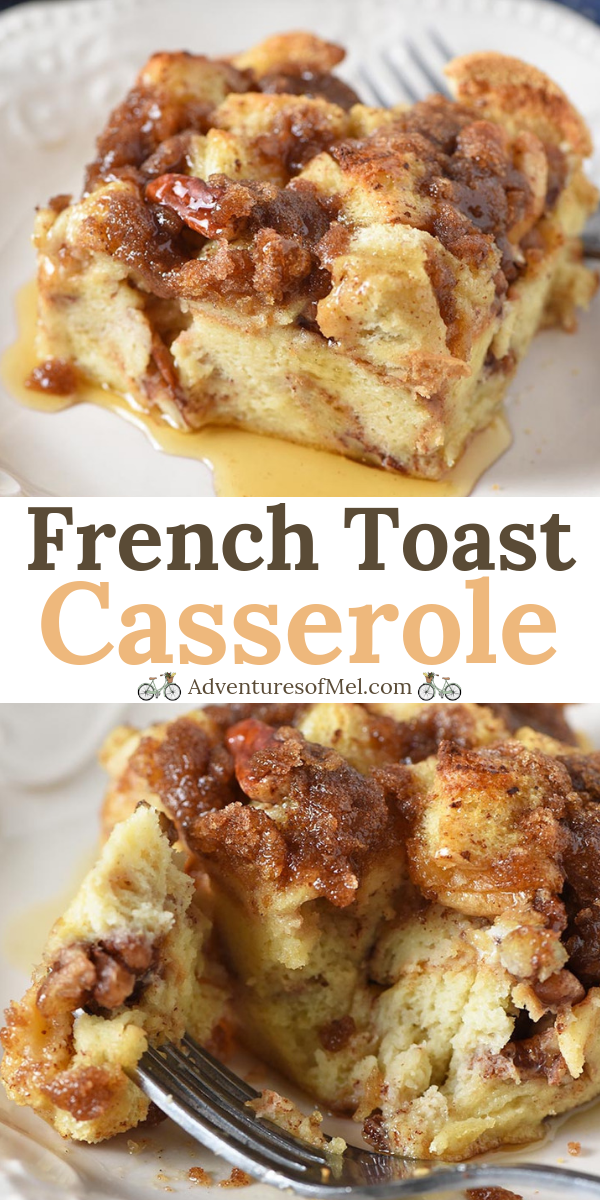 French Toast Casserole – Adventures of Mel