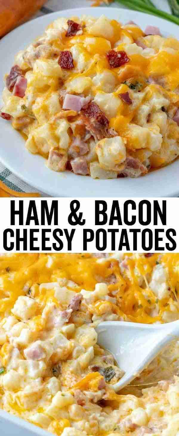 Ham & Bacon Cheesy Potatoes – The Perfect Cheesy Side Dish!