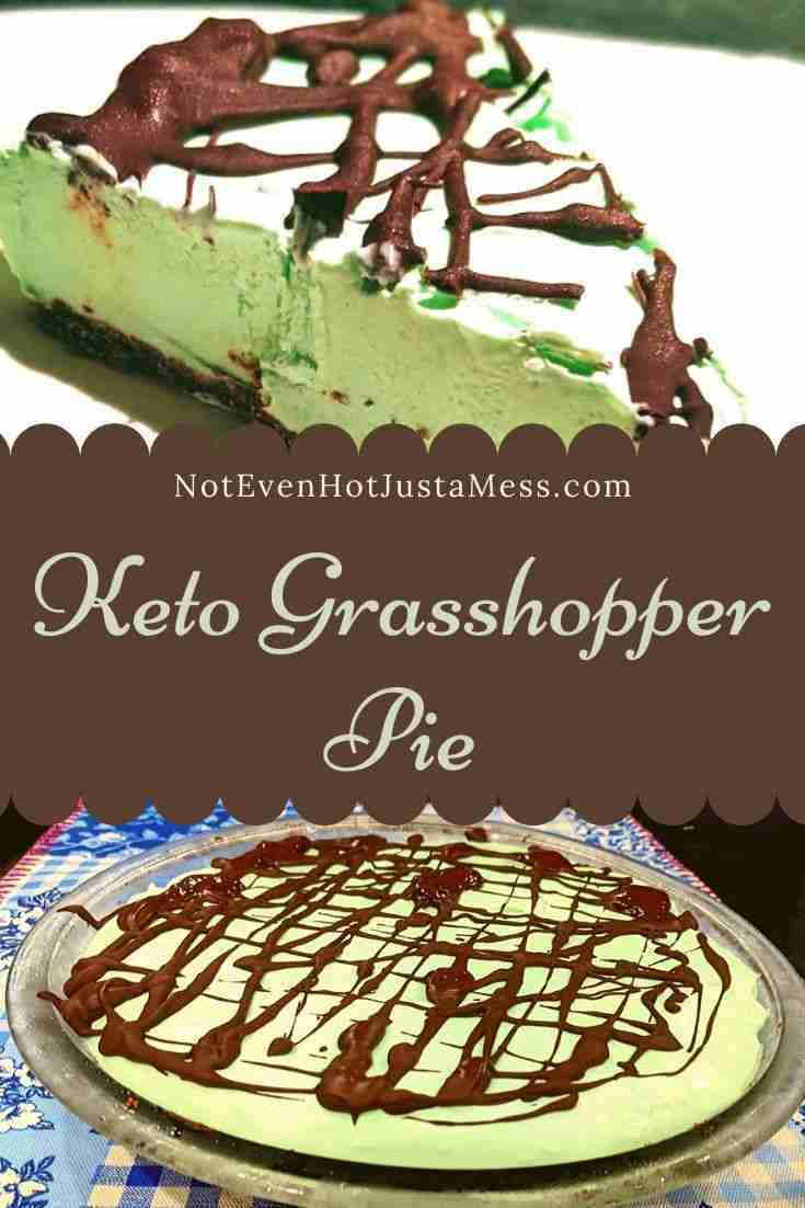 Keto Grasshopper Pie – Not Even Hot Just a Mess