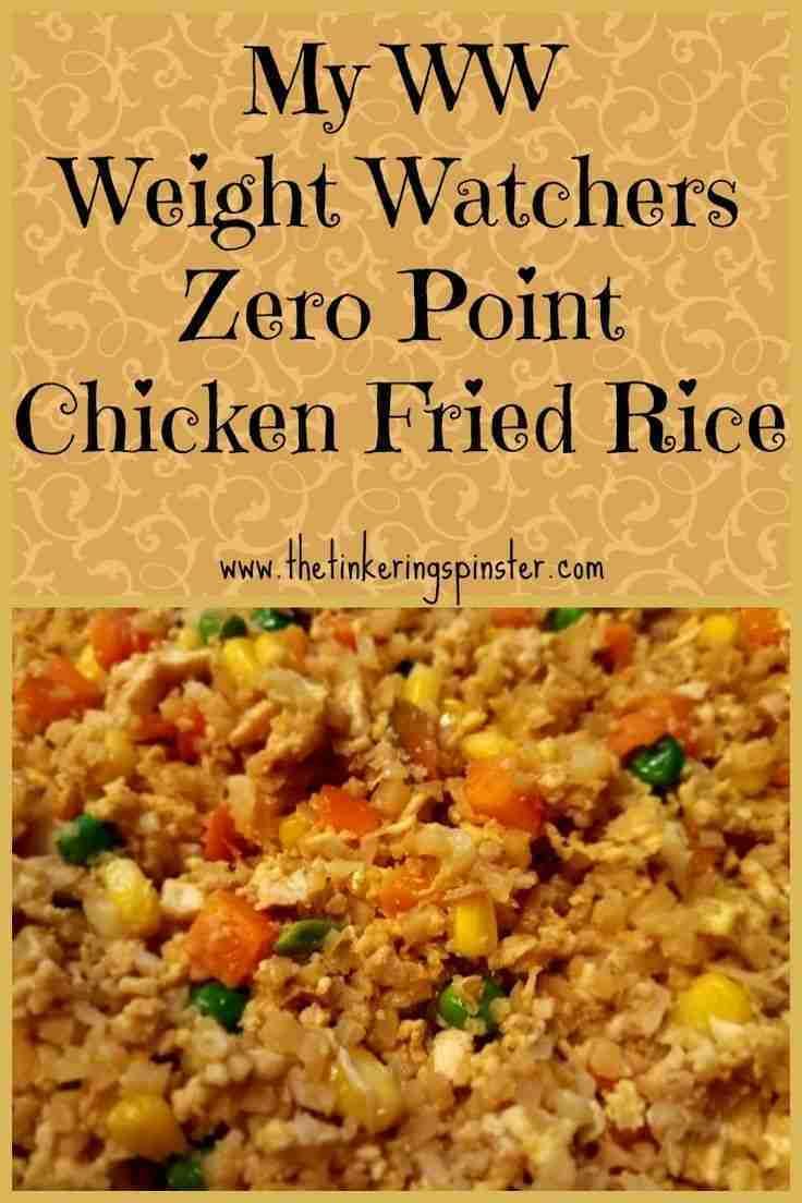 My WW Zero Point Chicken Fried Rice