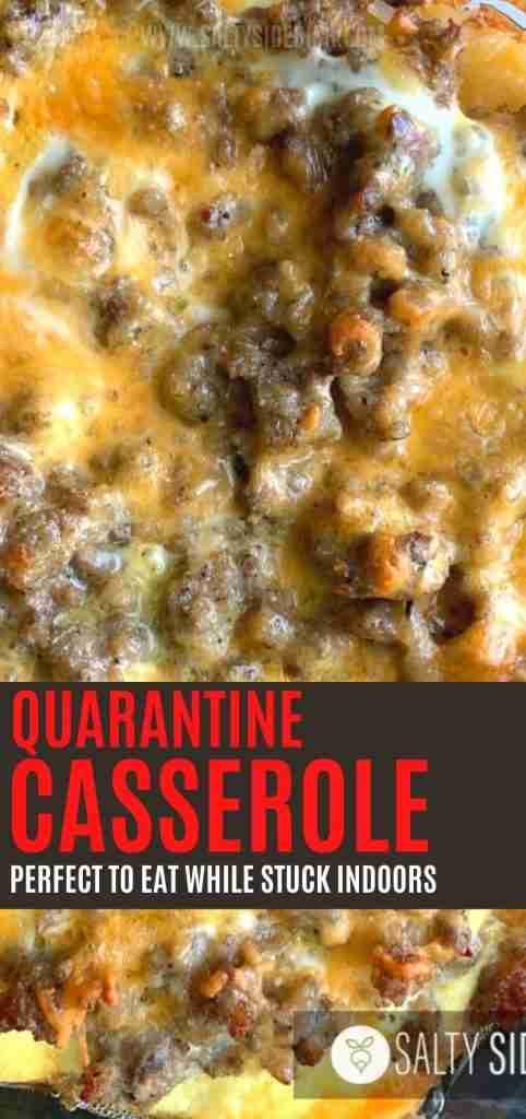 Quarantine Casserole