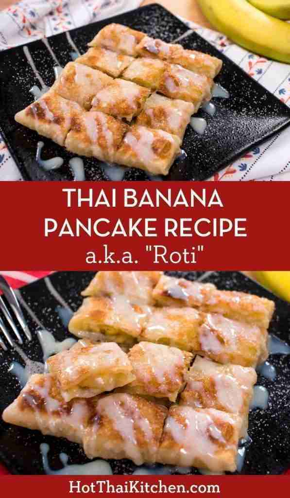 Thai banana pancake or Thai roti is a super popular street snack that is absolutely divine! Crispy,