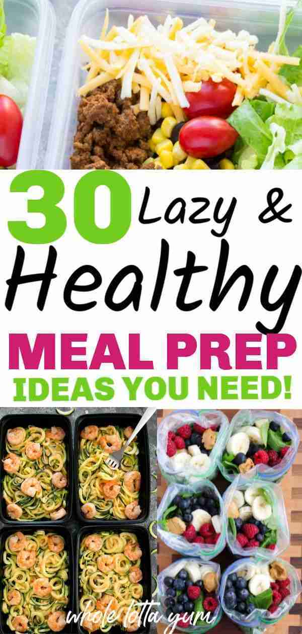 30 Healthy Meal Prep Recipes