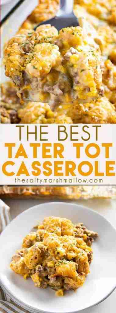 Best Ever Tater Tot Casserole – The Salty Marshmallow