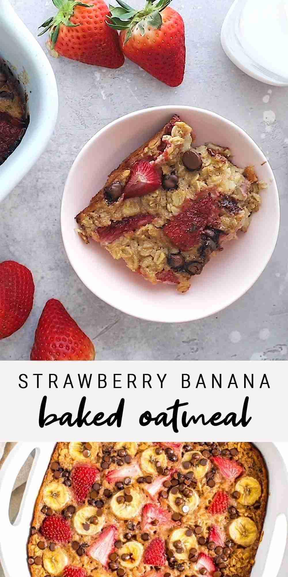 Easy + Healthy Strawberry Banana Baked Oatmeal Recipe