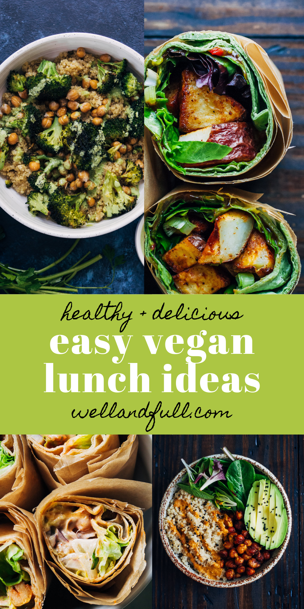 Easy Vegan Lunch Ideas | Well and Full