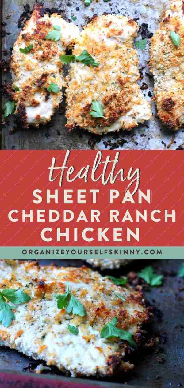 Healthy Baked Cheddar Ranch Chicken – Organize Yourself Skinny