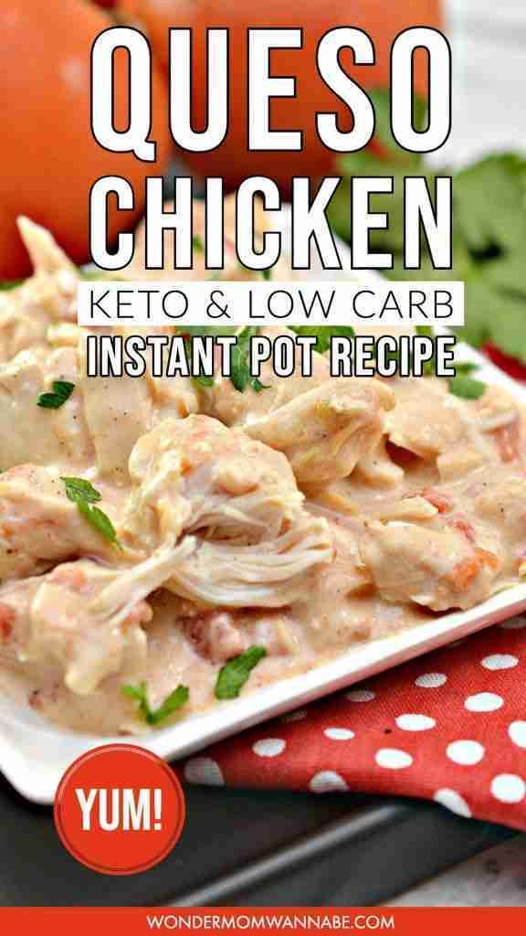 Instant Pot Queso Chicken (Low Carb and Keto friendly!)