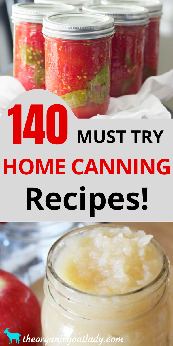 Must Try Canning Recipes!