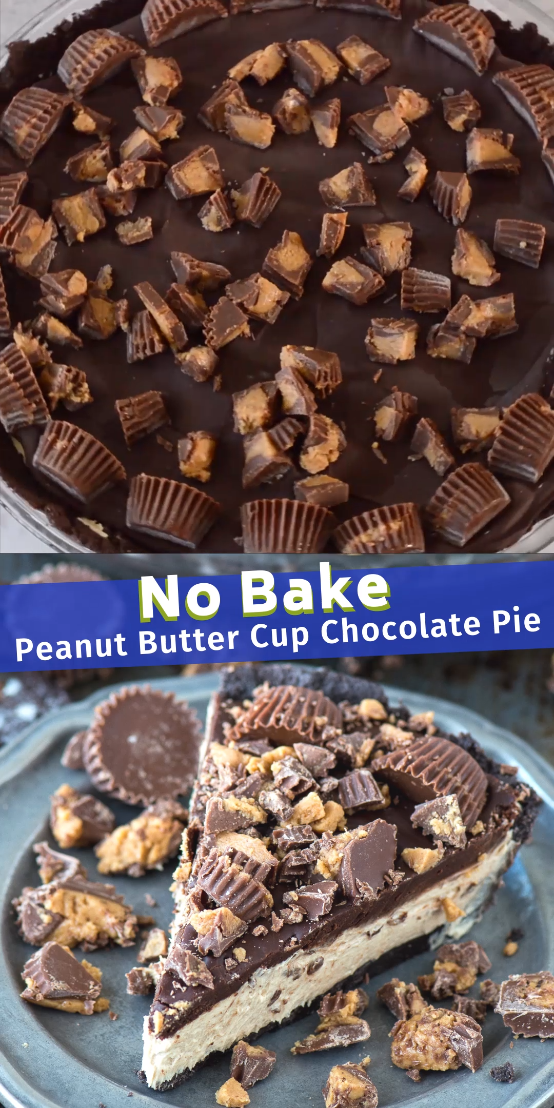 No Bake Peanut Butter Cup Chocolate Pie