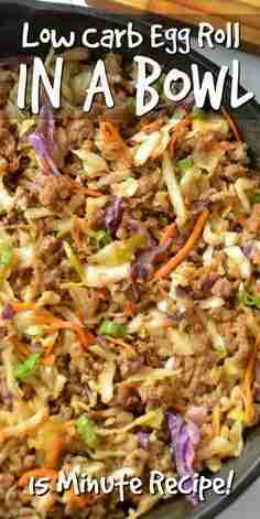 Satisfy your egg roll craving with this Easy Low Carb Egg Roll In A Bowl recipe!…