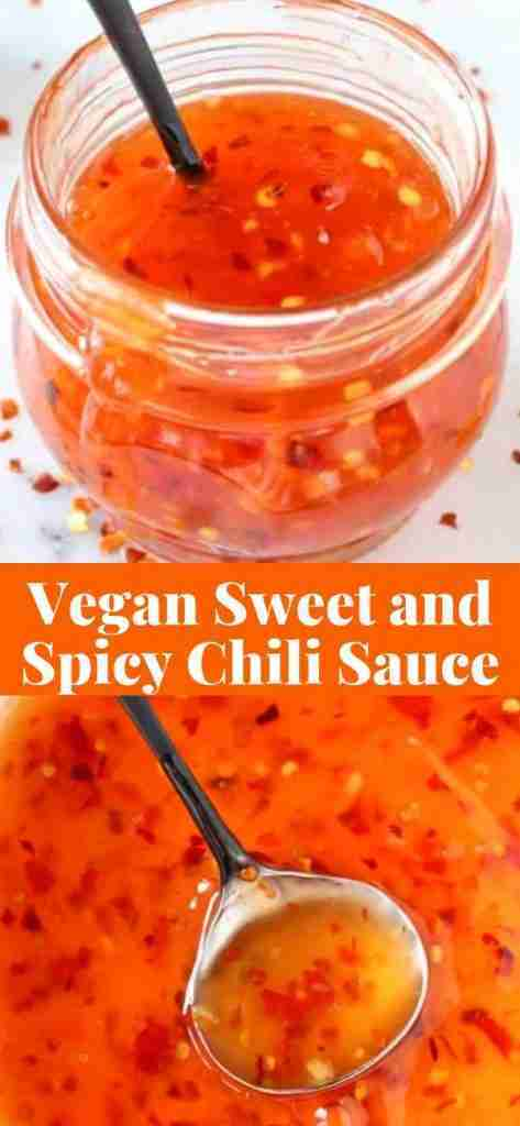 100% vegan sweet and spicy chili sauce recipe for dipping everything!