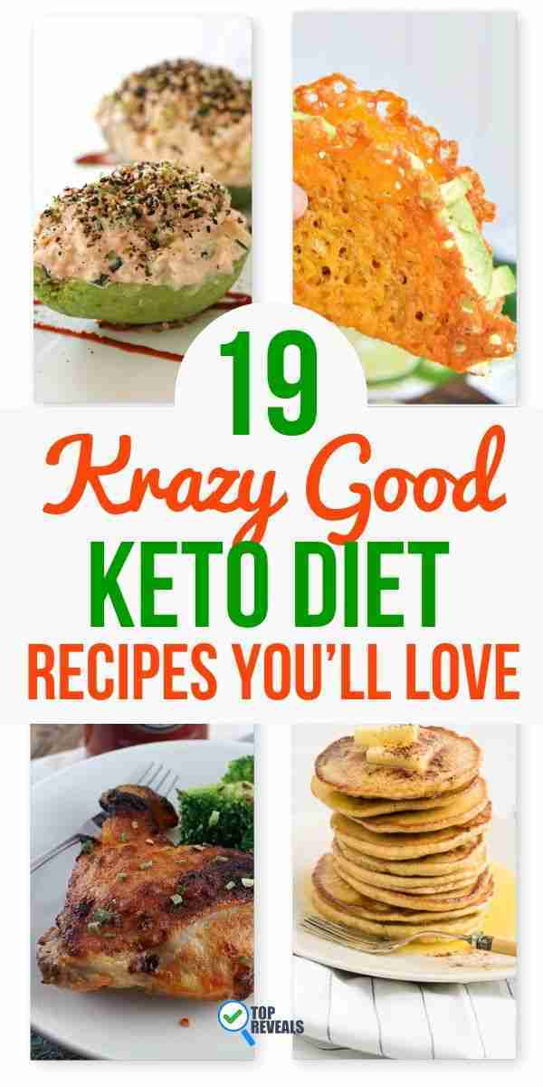 19 Krazy Good Keto Diet Recipes You'll Love