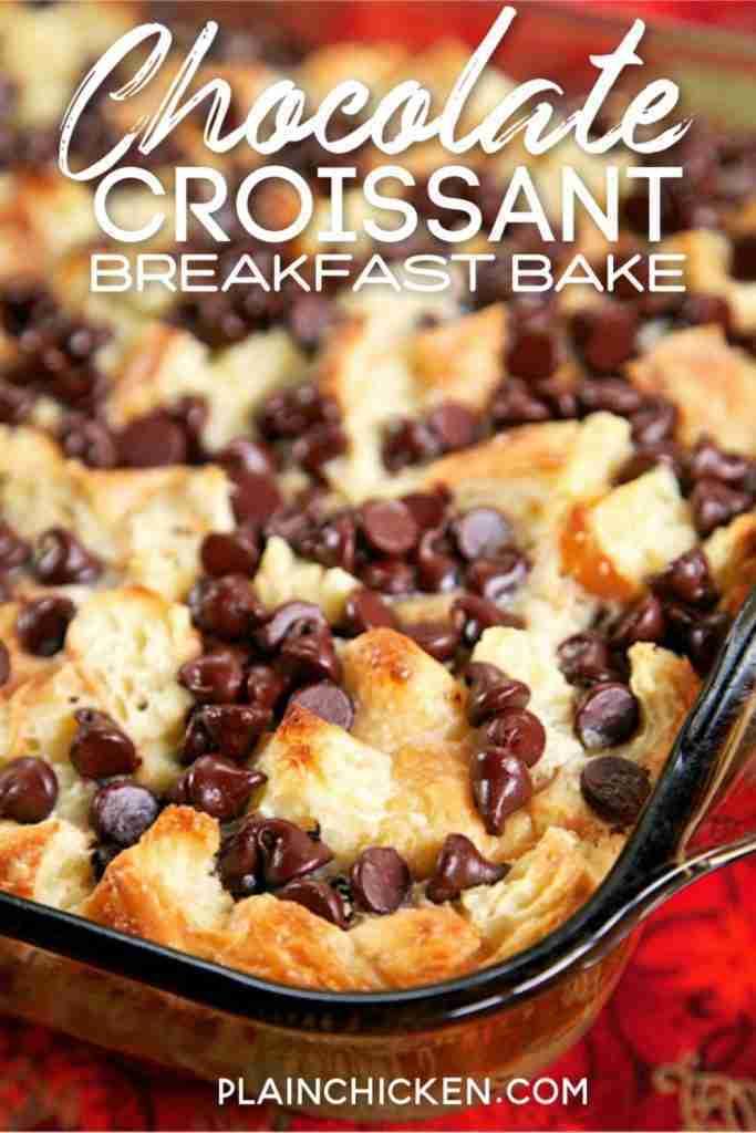 Chocolate Croissant Breakfast Bake – Plain Chicken