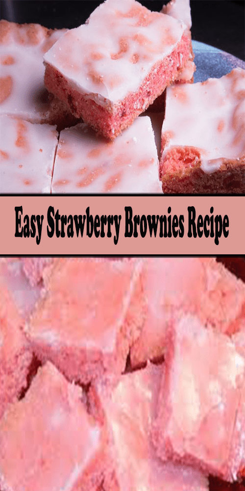 Easy Strawberry Brownies Recipe