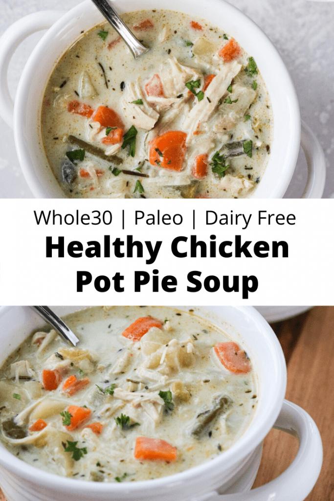 Healthy Chicken Pot Pie Soup (Whole30, Paleo)