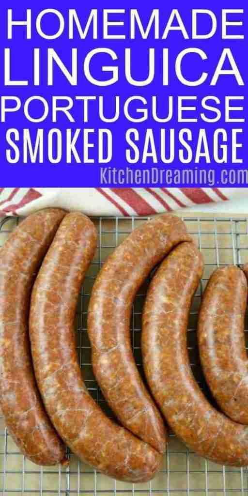 Homemade Portuguese Linguica Sausage | Kitchen Dreaming