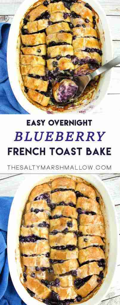 Overnight Blueberry French Toast Casserole – The Salty Marshmallow