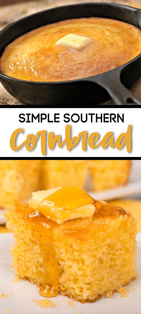 Simple Southern Cornbread | A Simple Homemade Cornbread Recipe