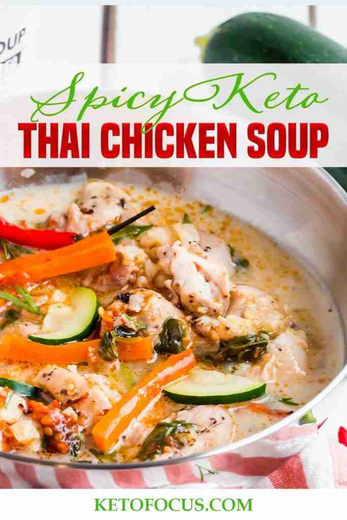 Spicy Keto Thai Chicken Soup Recipe!