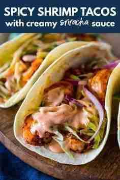 Spicy Shrimp Tacos with Creamy Sriracha Sauce & Cilantro Lime Slaw