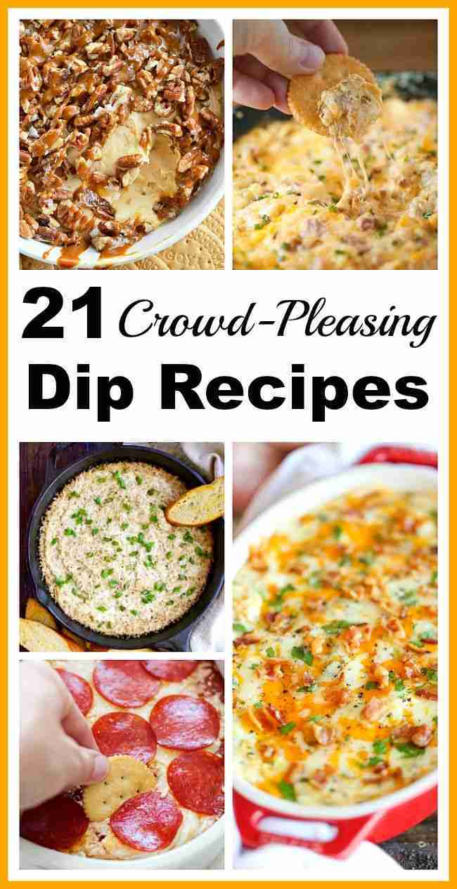 21 Crowd-Pleasing Dip Recipes- Great Appetizers for Parties!