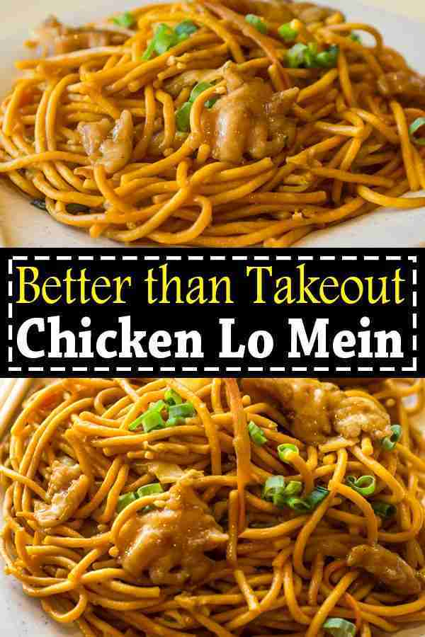 Chicken Lo Mein – Easy Homemade Chicken Lo Mein Recipe