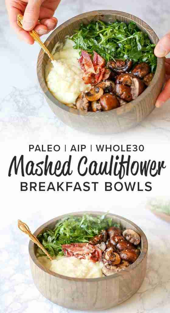 Mashed Cauliflower Breakfast Bowls (Whole30, AIP)