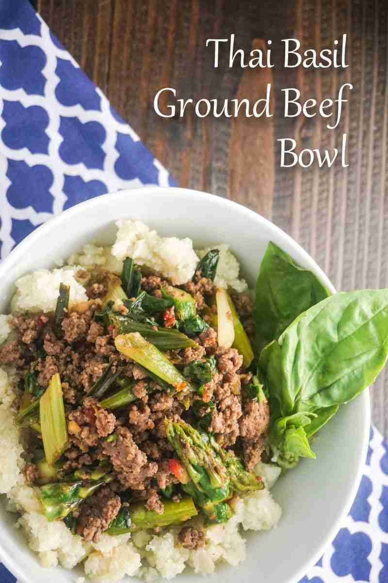 Thai Basil Ground Beef Bowl – Slender Kitchen