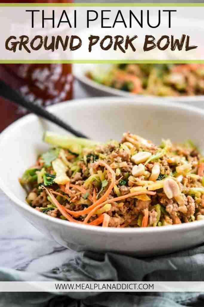 Thai Peanut Ground Pork Bowl – Meal Plan Addict