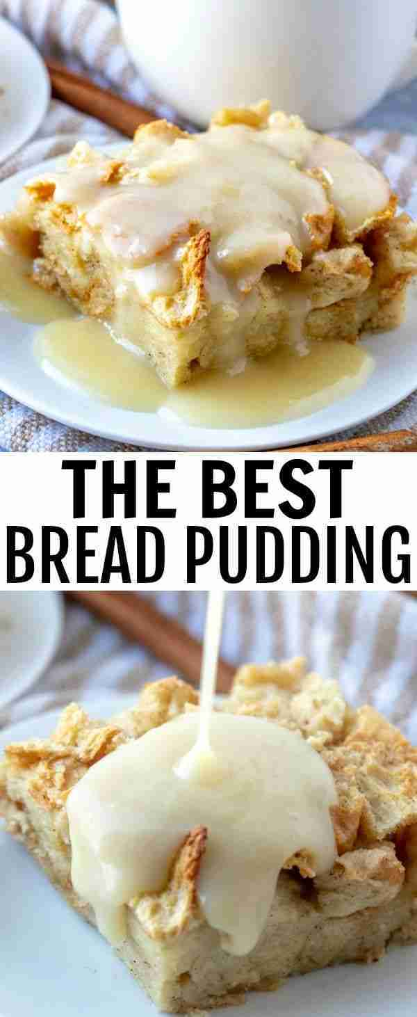 The Best Bread Pudding – The Perfect Breakfast Dish!
