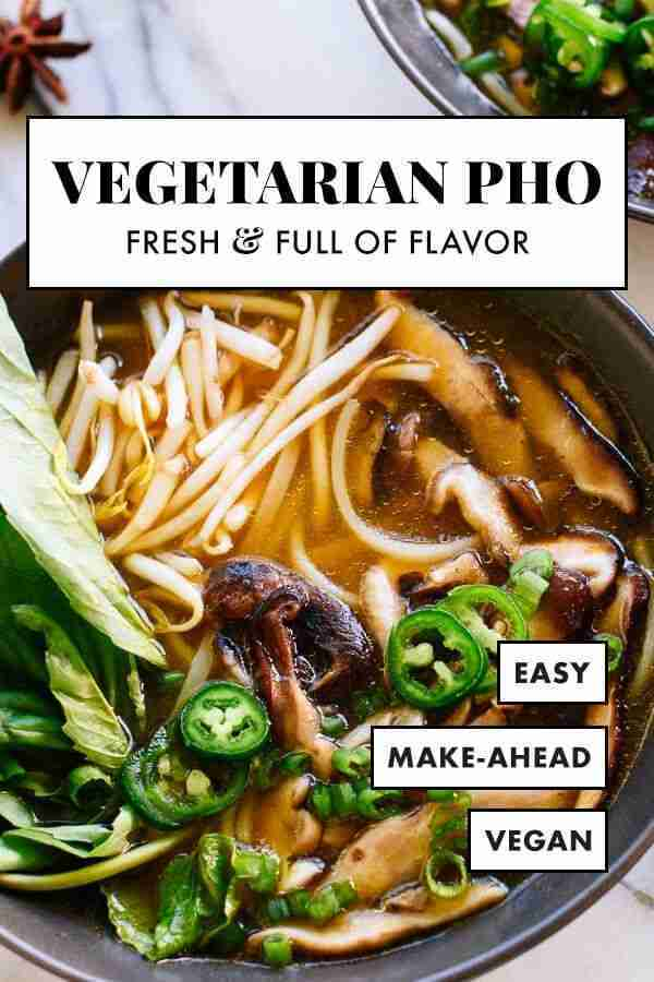 Vegetarian Pho Recipe (Vietnamese Noodle Soup) – Cookie and Kate