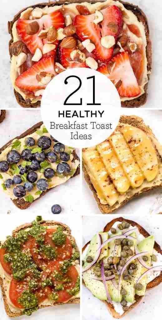 21 Healthy Breakfast Toast Ideas