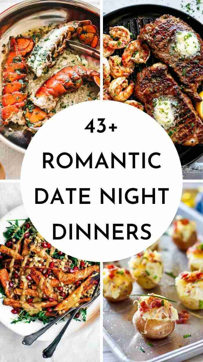 43+ Romantic Date Night Dinner Ideas For Valentines