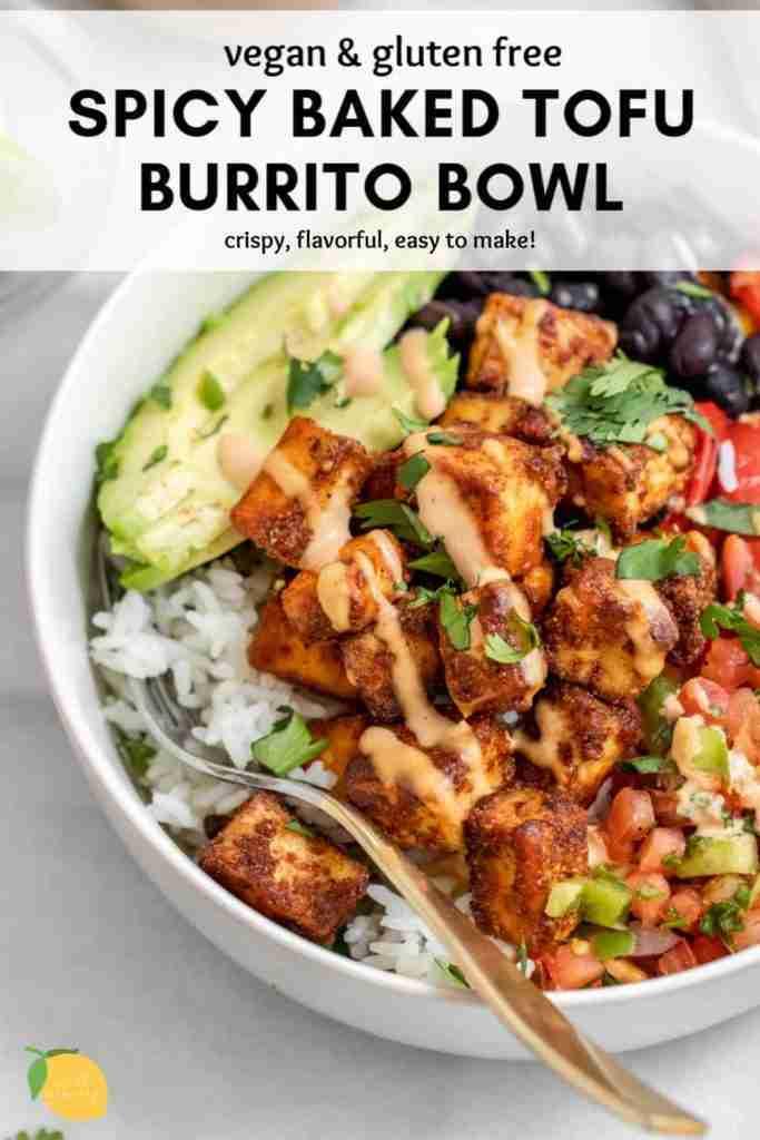 Crispy Baked Tofu Burrito Bowl (Vegan)