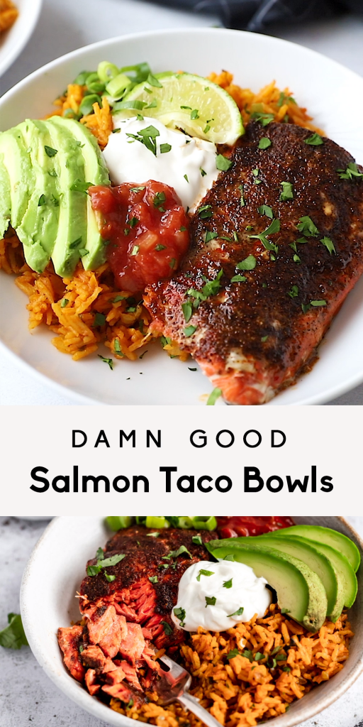 Damn Good Salmon Taco Bowls for Two