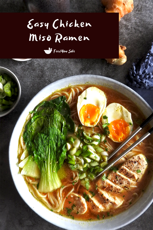 Easy Chicken Miso Ramen Recipe – Feed Your Sole