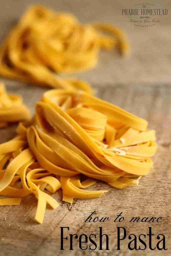 Homemade Pasta Recipe | The Prairie Homestead