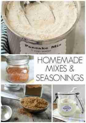 Awesome Homemade Mixes and Seasonings