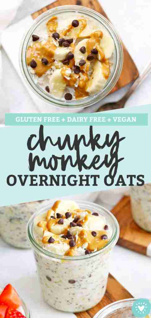Chunky Monkey Overnight Oats (Gluten Free + Vegan)