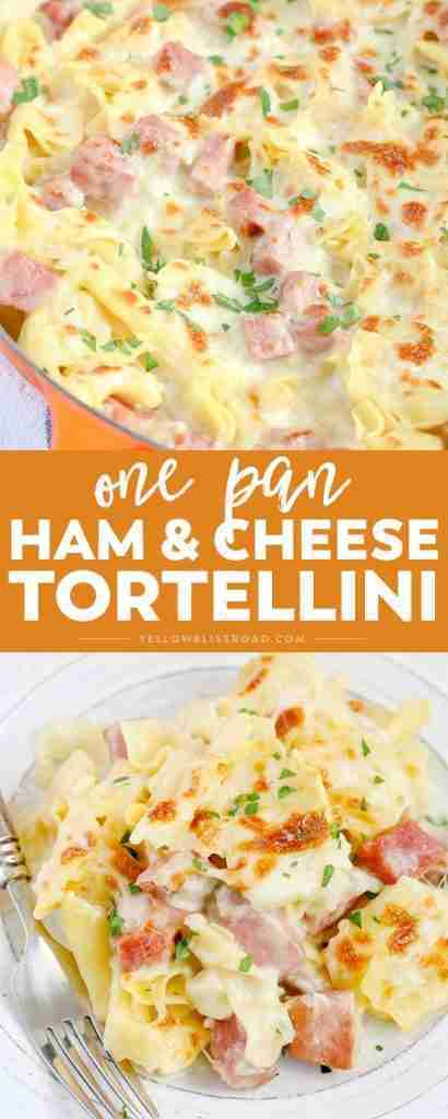 One Pan Ham & Cheese Tortellini | National Cheese Day