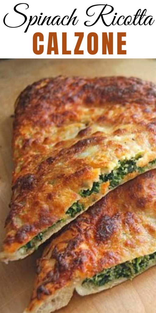 Spinach Ricotta Calzone – Recipes