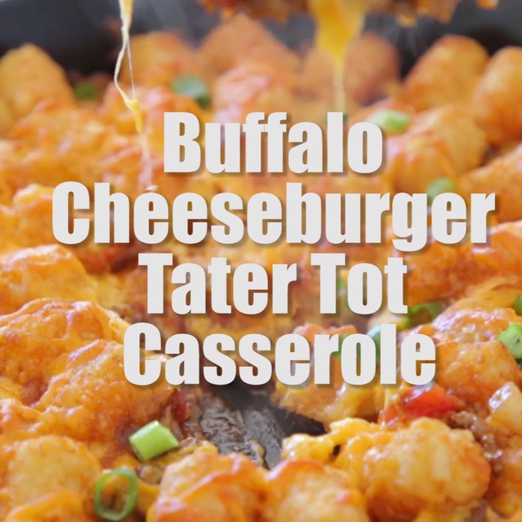 Buffalo Cheeseburger Tater Tot Casserole