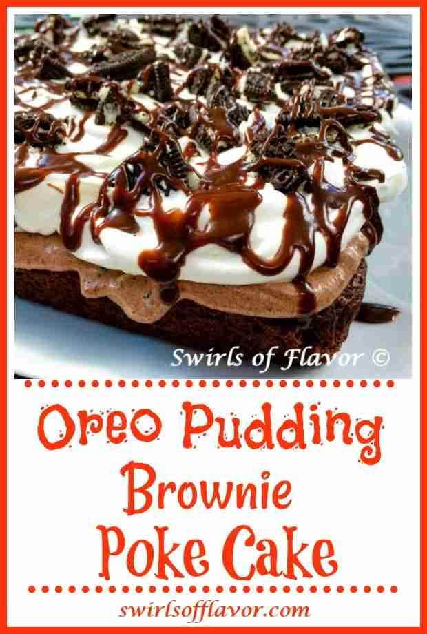 Oreo Pudding Brownie Poke Cake