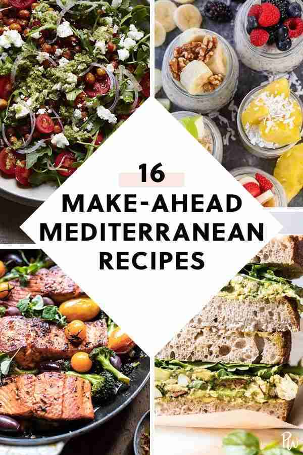 17 Make-Ahead Recipes That Are on the Mediterranean Diet