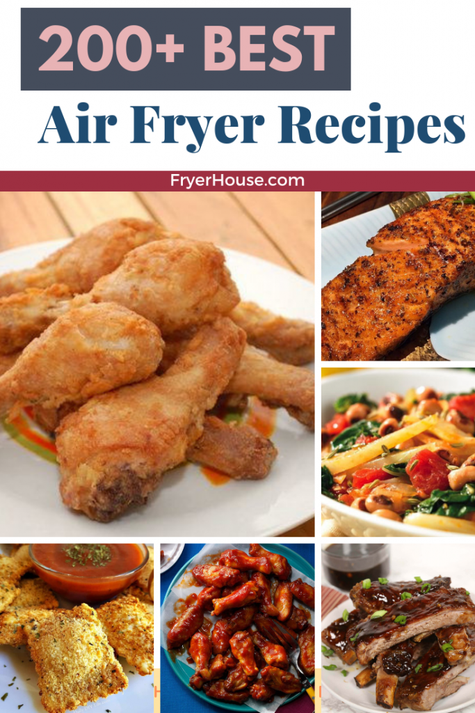 200+ Best Air Fryer Recipes of All Time