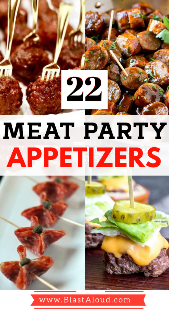 22 Easy Meat Appetizers Perfect For Your Next Party