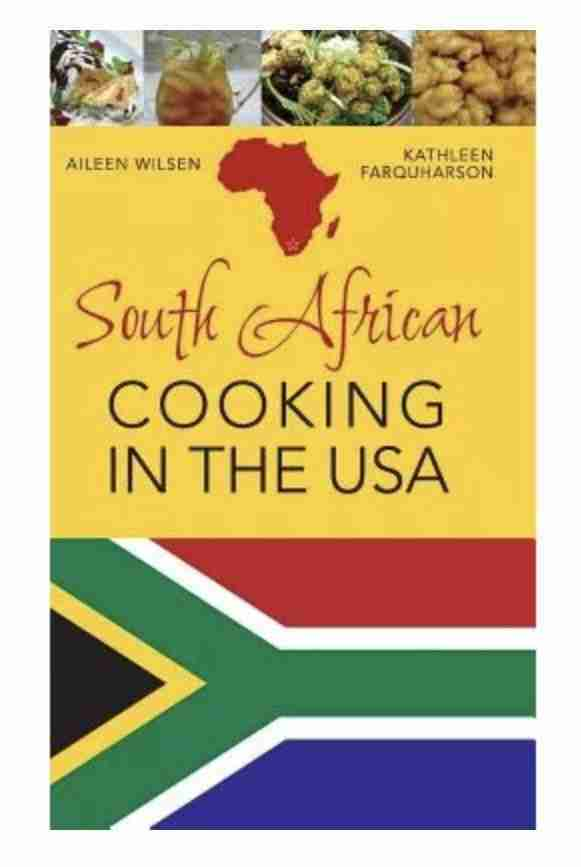 South African Cooking In The USA Recipe Book